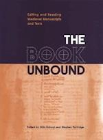 The Book Unbound (Studies in Book and Print Culture)
