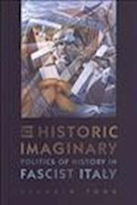 The Historic Imaginary af Claudio Fogu