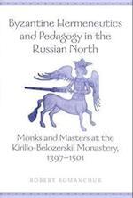 Byzantine Hermeneutics and Pedagogy in the Russian North