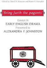 'Bring furth the pagants' (Studies in Early English Drama)