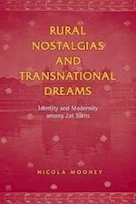 Rural Nostalgias and Transnational Dreams (Anthropological Horizons)