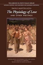 Physiology of  Love and Other Writings af Paolo Mantegazza, David Jacobson, Nicoletta Pireddu