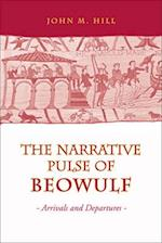 Narrative Pulse of  Beowulf (Toronto Old English Studies)