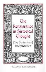 The Renaissance in Historical Thought (RSART: Renaissance Society of America Reprint Text Series)