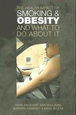 The Health Impact of Smoking and Obesity and What to Do About It af Dan Williams, Barbara Kaminsky, Hans Krueger
