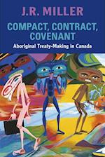 Compact, Contract, Covenant af J. R. Miller