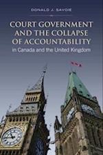 Court Government and the Collapse of Accountability in Canada and the United Kingdom (The Heritage)
