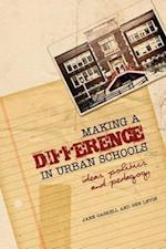 Making a Difference in Urban Schools af Ben Levin, Jane Gaskell