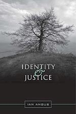 Identity and Justice af Ian Angus