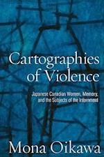 Cartographies of Violence (Studies in Gender And History)