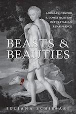 Beasts and Beauties af Juliana Schiesari