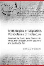 Mythologies of Migration, Vocabularies of Indenture af Mariam Pirbhai