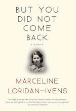 But You Did Not Come Back af Marceline Loridan-ivens