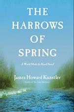 The Harrows of Spring af James Howard Kunstler