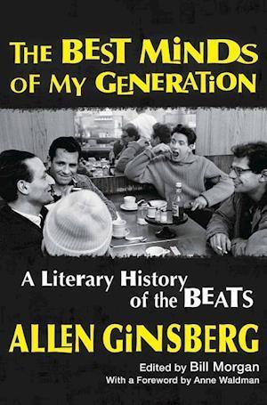 Bog, hardback Best Minds of My Generation af Allen Ginsberg