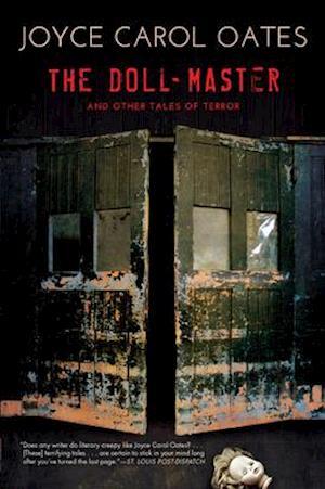 Bog, paperback The Doll-Master and Other Tales of Terror af Joyce Carol Oates