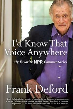 Bog, paperback I'd Know That Voice Anywhere af Frank Deford