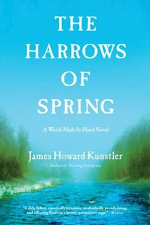 Bog, paperback The Harrows of Spring af James Howard Kunstler