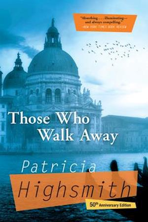 Bog, paperback Those Who Walk Away af Patricia Highsmith