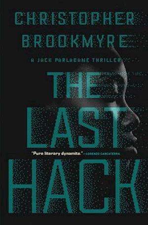 Bog, hardback The Last Hack af Christopher Brookmyre