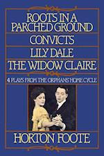 Roots in a Parched Ground, Convicts, Lily Dale, the Widow Claire af Foote, Horton Foote