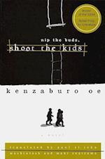 Nip the Buds Shoot the Kids