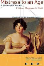 Mistress to an Age af J. Christopher Herold