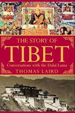 The Story of Tibet af Thomas Laird