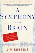 A Symphony In The Brain af Jim Robbins