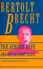 The Jewish Wife, and Other Short Plays af Bertolt Brecht