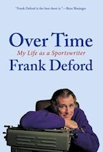 Over Time af Frank Deford