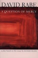 Question of Mercy af David Rabe