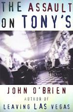 Assault on Tony's af John O'Brien