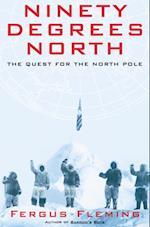 Ninety Degrees North