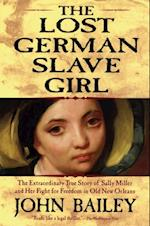 Lost German Slave Girl af John Bailey