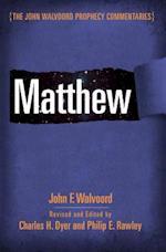Matthew (John Walvoord Prophecy Commentaries)