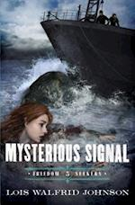 Mysterious Signal (Freedom Seekers, nr. 05)