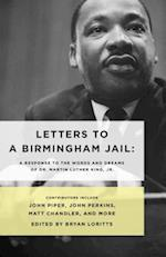 Letters to a Birmingham Jail af Bryan Loritts