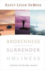 Brokenness, Surrender, Holiness (Revive Our Hearts)