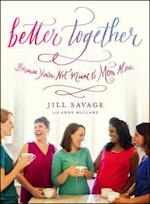 Better Together af Jill Savage