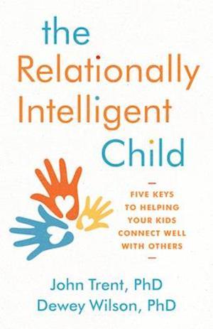 The Relationally Intelligent Child