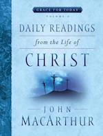 Daily Readings from the Life of Christ, Volume 2 (Grace for Today, nr. 2)