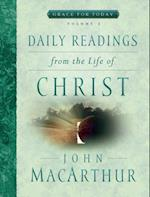 Daily Readings from the Life of Christ, Volume 3 (Grace for Today, nr. 3)