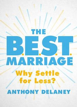 The B.E.S.T. Marriage