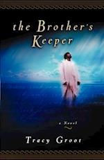 The Brother's Keeper af Tracy Groot