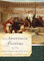 The Apostolic Fathers (Moody Classics)