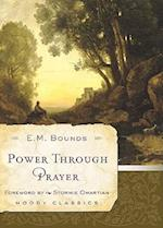 Power Through Prayer af Edward M. Bounds