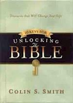 Ten Keys for Unlocking the Bible af Colin S. Smith
