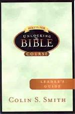 10 Keys for Unlocking the Bible Leader's Guide af Colin S. Smith