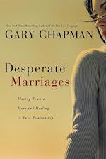 Desperate Marriages af Gary D. Chapman